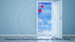3 Reasons to Choose Hypnotherapy for better sleep 11