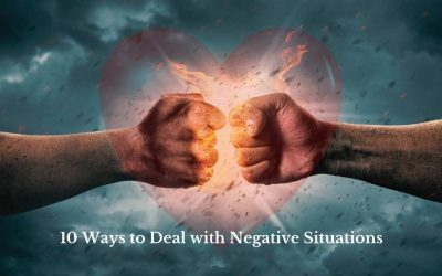 10 Ways to Deal with Negative Situations