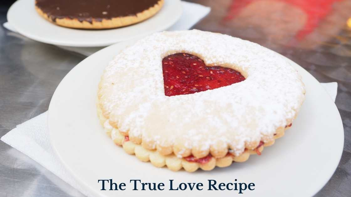 The True Love Recipe